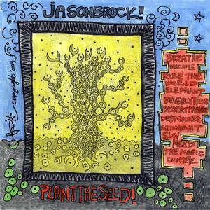 Cover of Jason Brock Plant the Seed!