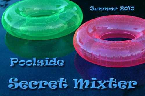 poolside secret mixter