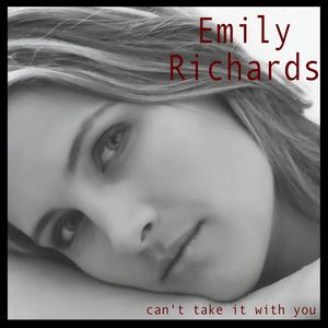 Can't Take It With You by Emily Richards