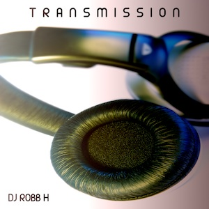 Cover of DJ Robb H Transmission