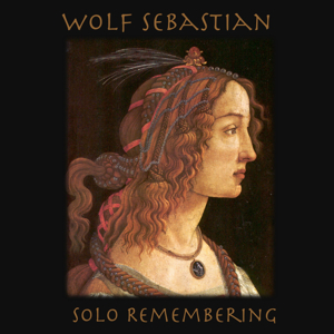 Cover of Wolf Sebastian Solo Remembering