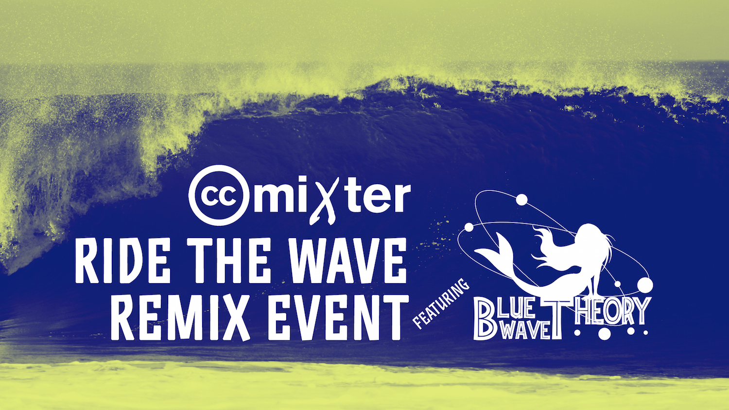 ccMixter Ride the Wave Remix Event
